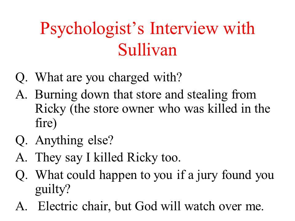Psychologist's Interview with Sullivan
