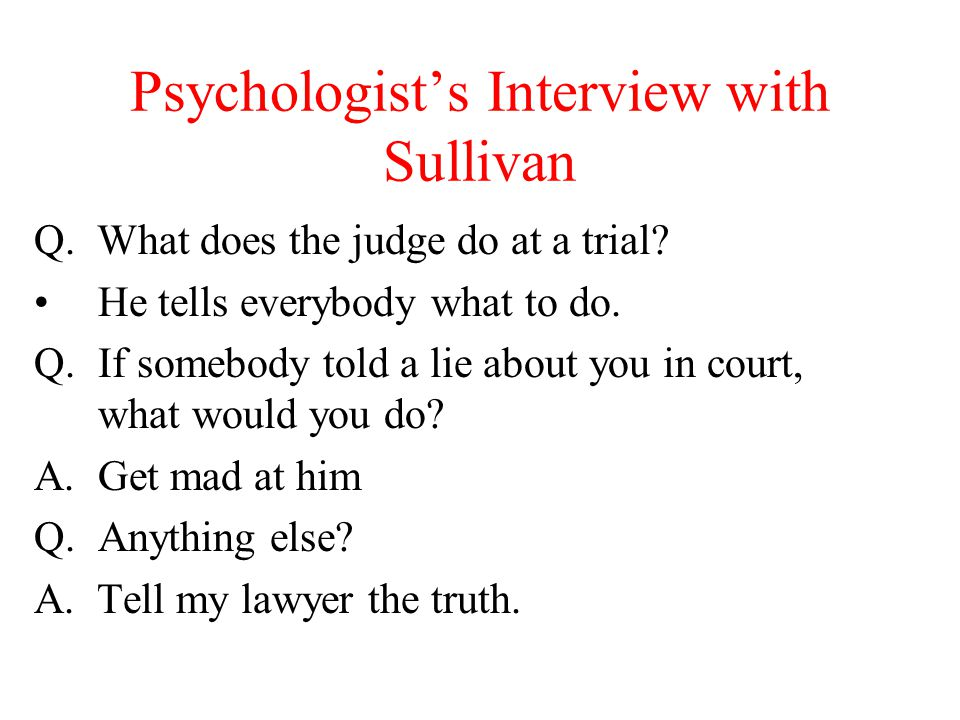 Psychologist's Interview with Sullivan
