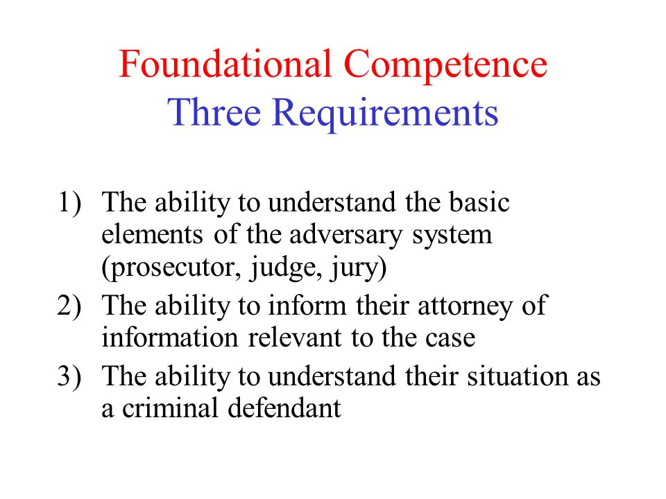 Foundational Competence Three Requirements