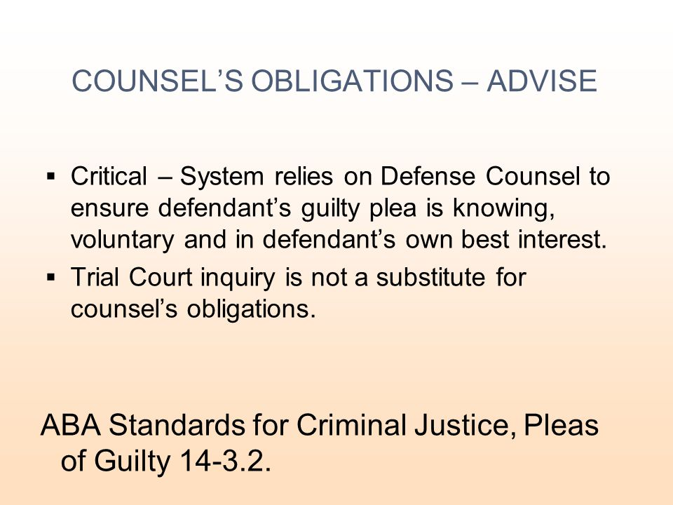 COUNSEL'S OBLIGATIONS – ADVISE