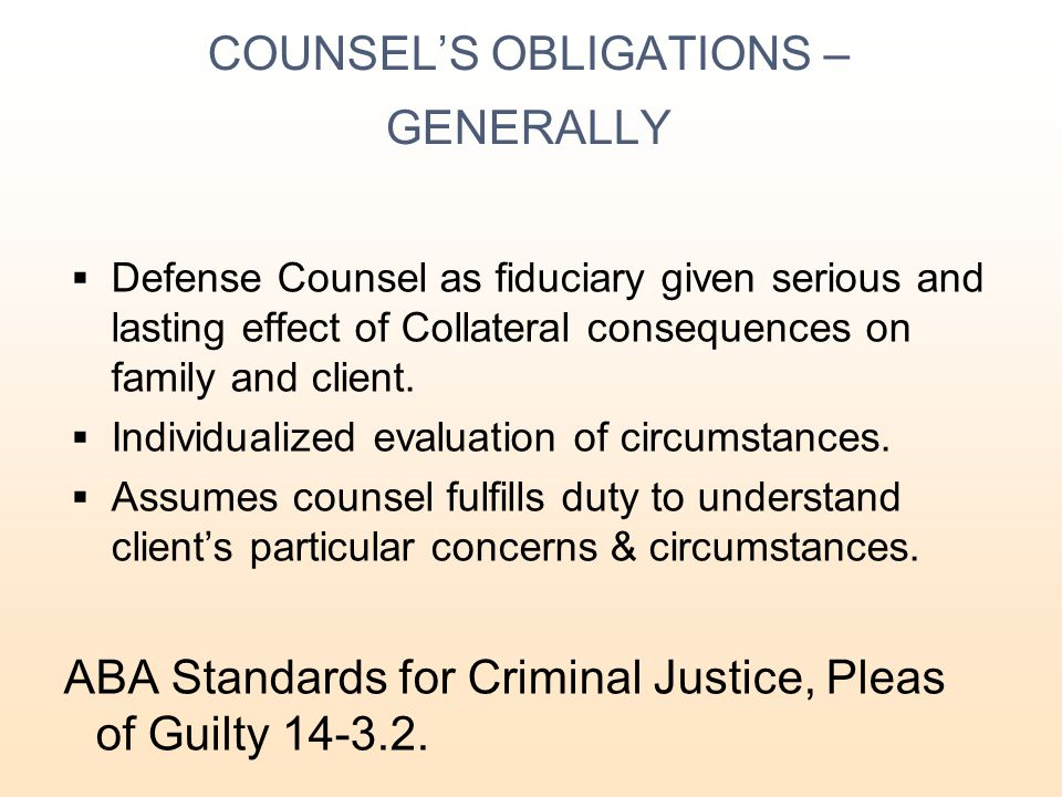 COUNSEL'S OBLIGATIONS – GENERALLY