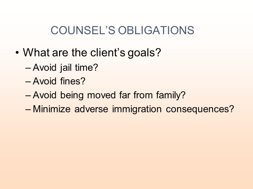 COUNSEL'S OBLIGATIONS