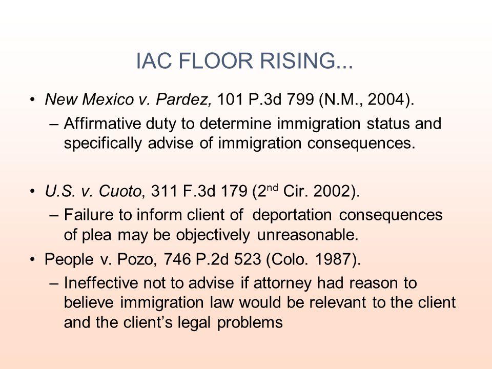 IAC FLOOR RISING... New Mexico v. Pardez, 101 P.3d 799 (N.M., 2004).