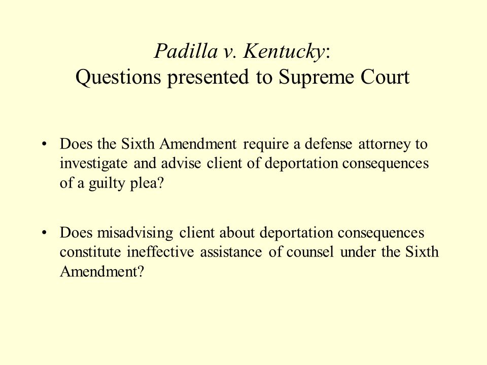 Padilla v. Kentucky: Questions presented to Supreme Court