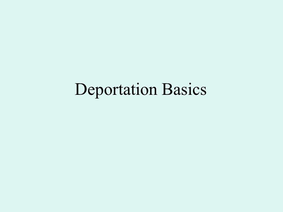 Deportation Basics