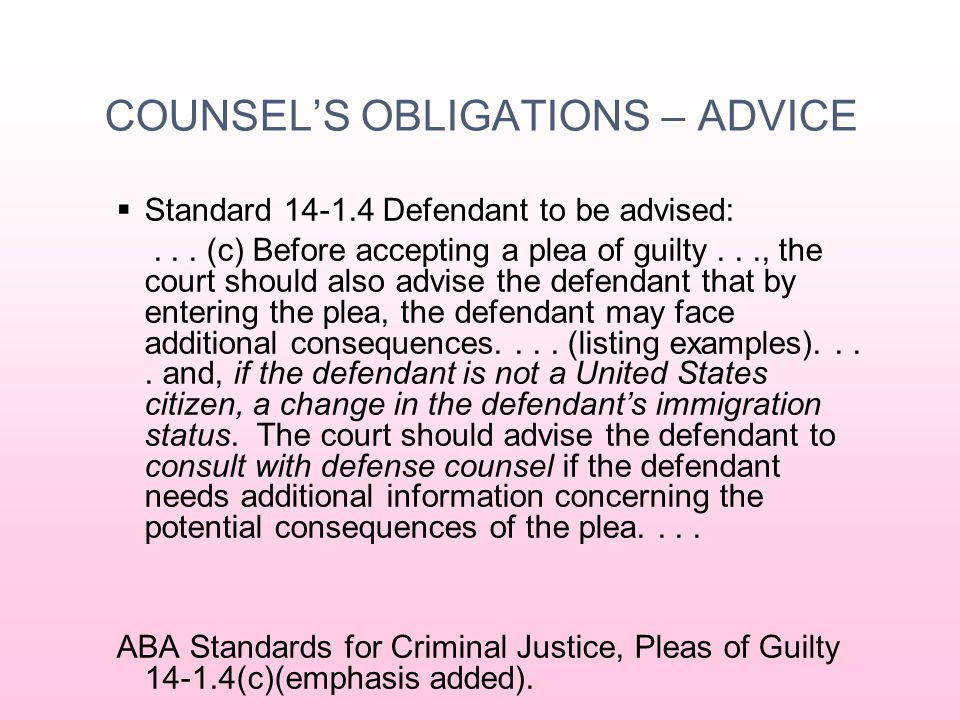 COUNSEL'S OBLIGATIONS – ADVICE