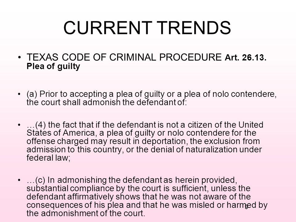 CURRENT TRENDS TEXAS CODE OF CRIMINAL PROCEDURE Art. 26.13. Plea of guilty.