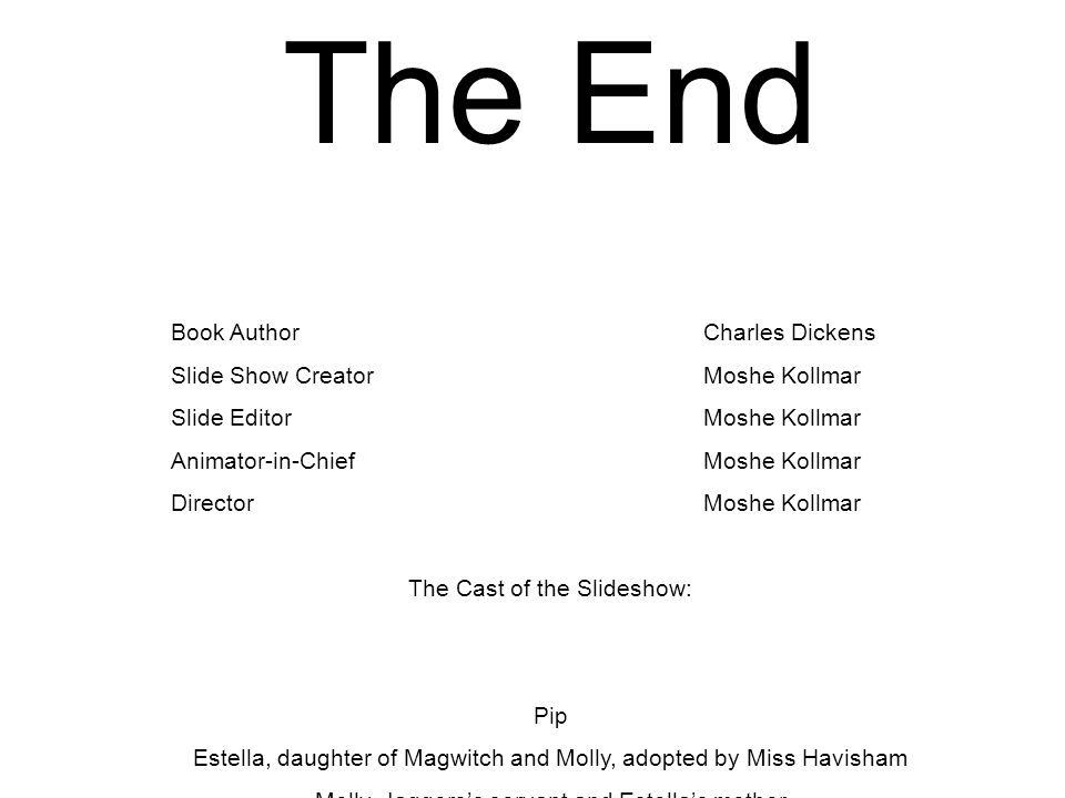 The End Book Author Charles Dickens Slide Show Creator Moshe Kollmar