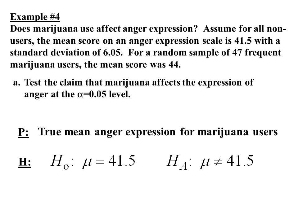 True mean anger expression for marijuana users