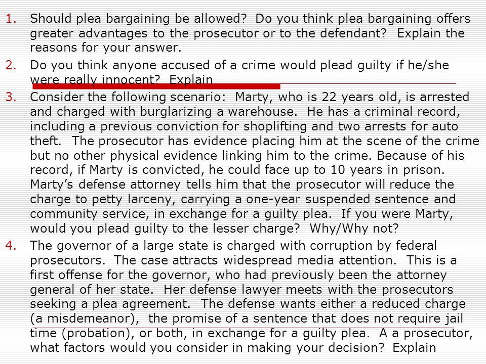 Should plea bargaining be allowed