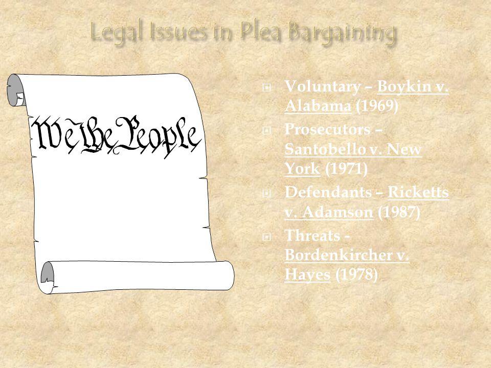 Legal Issues in Plea Bargaining