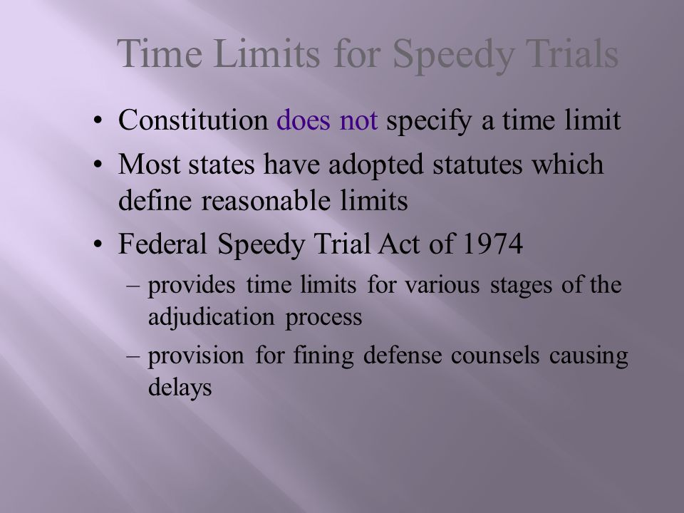Time Limits for Speedy Trials