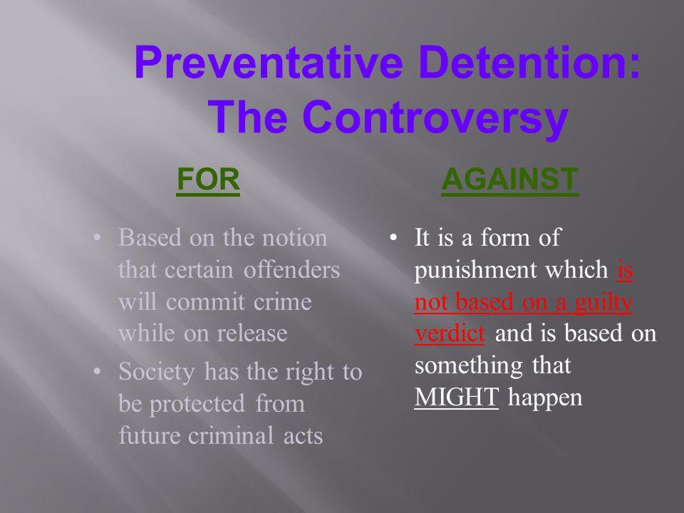 Preventative Detention: The Controversy