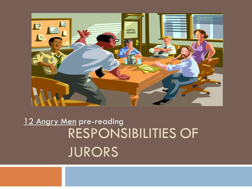 Responsibilities of Jurors