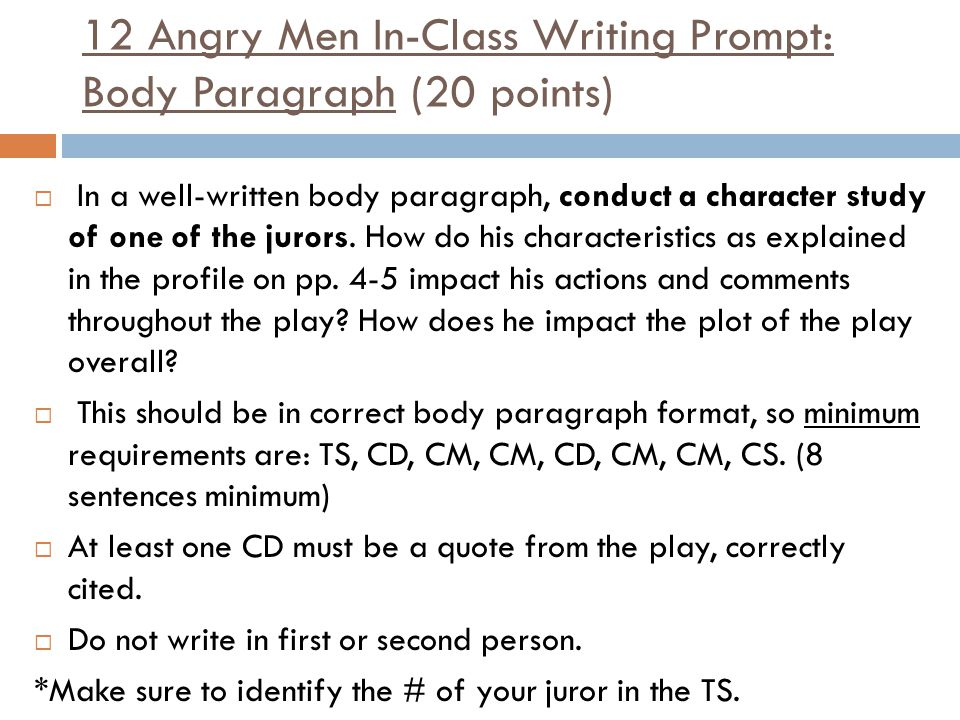 12 Angry Men In-Class Writing Prompt: Body Paragraph (20 points)