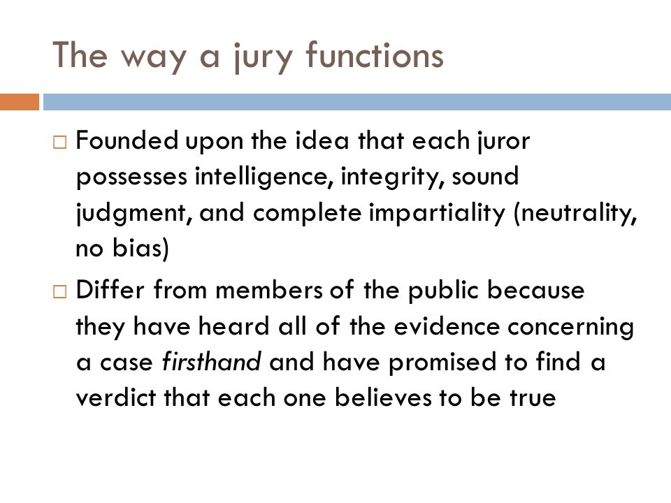 The way a jury functions