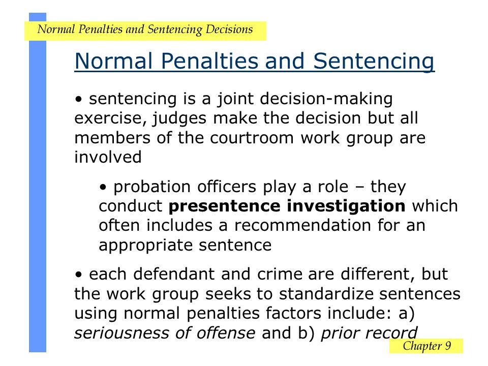 Normal Penalties and Sentencing