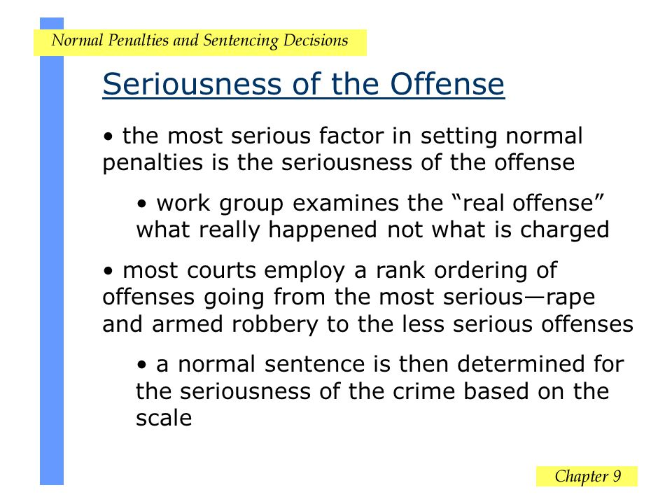 Seriousness of the Offense