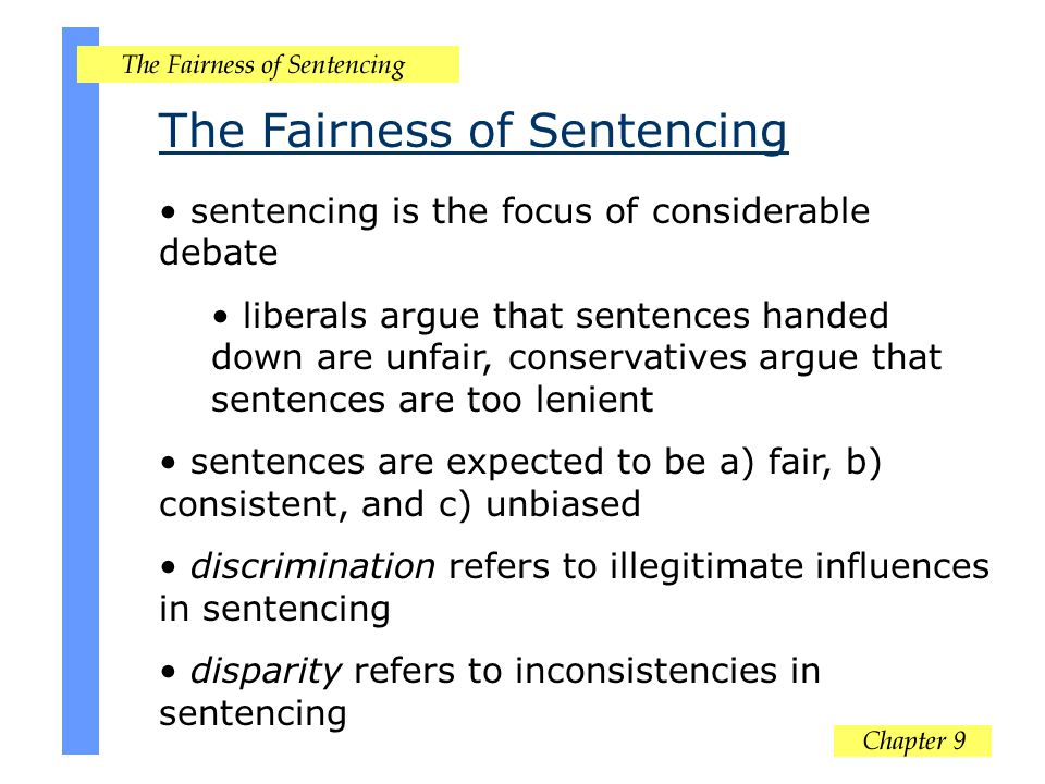 The Fairness of Sentencing