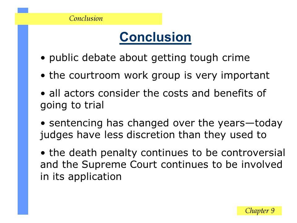 Conclusion public debate about getting tough crime
