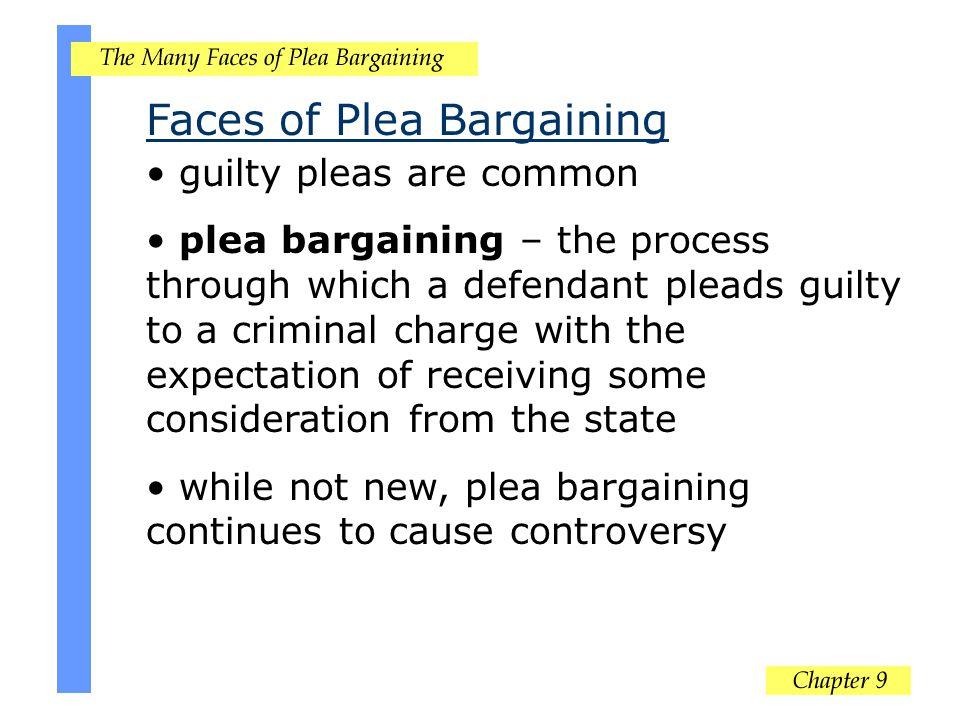 Faces of Plea Bargaining
