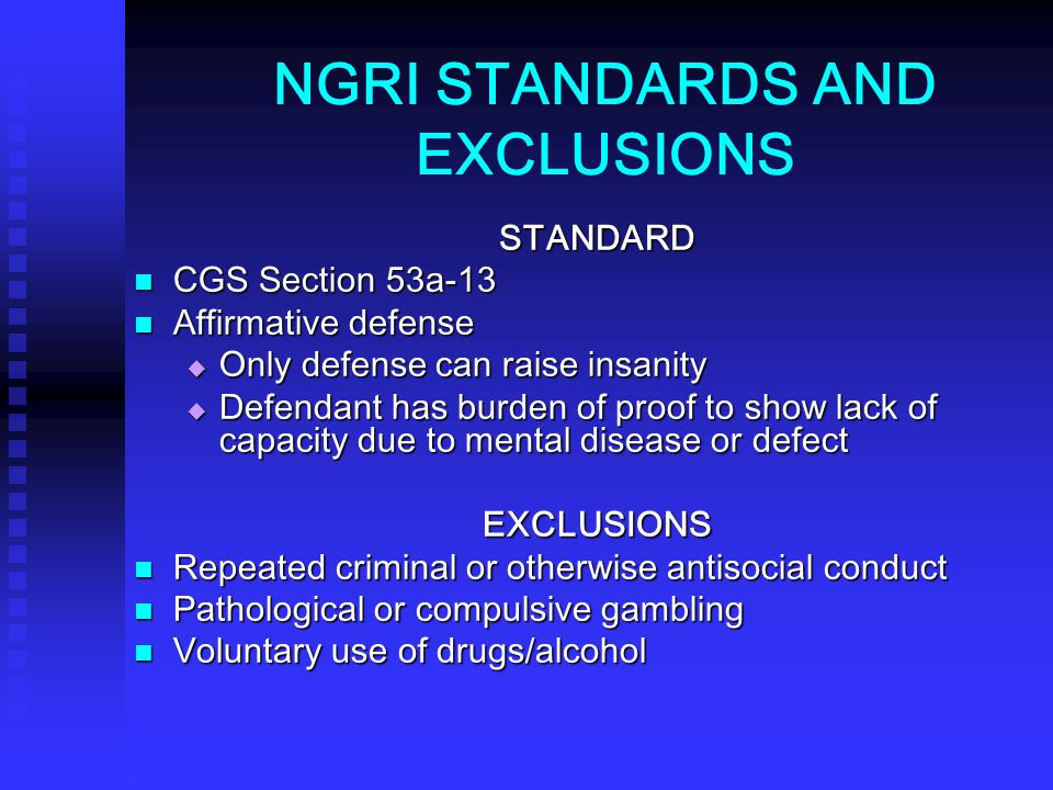 NGRI STANDARDS AND EXCLUSIONS