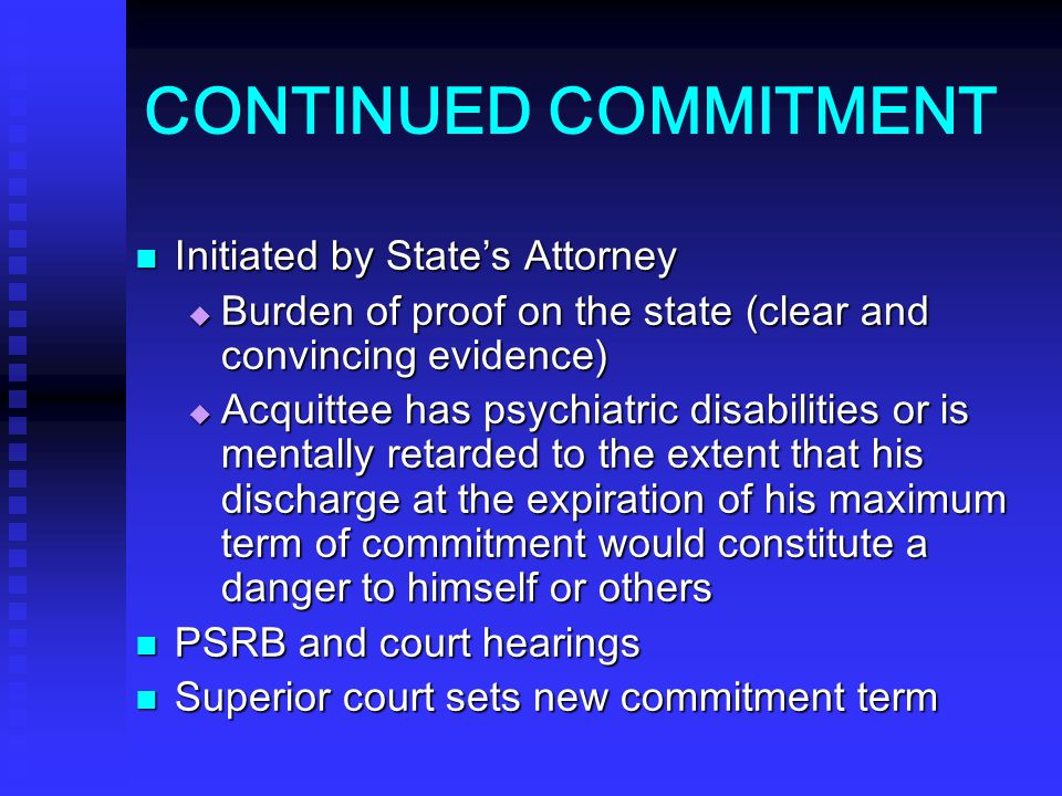CONTINUED COMMITMENT Initiated by State's Attorney