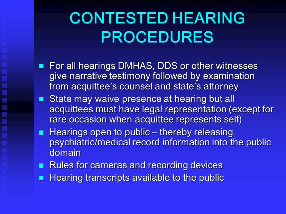 CONTESTED HEARING PROCEDURES