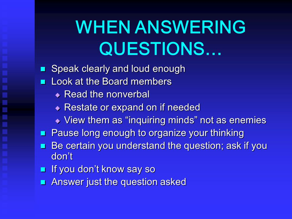 WHEN ANSWERING QUESTIONS…