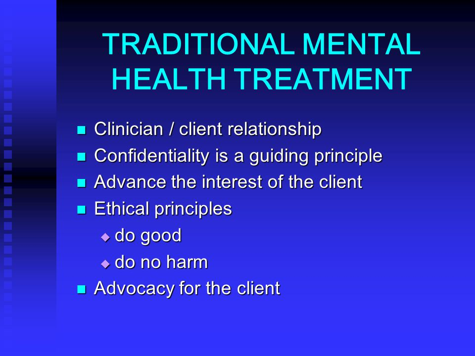 TRADITIONAL MENTAL HEALTH TREATMENT