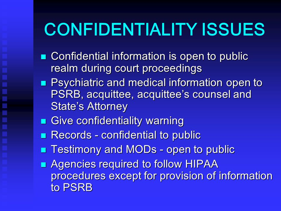 CONFIDENTIALITY ISSUES