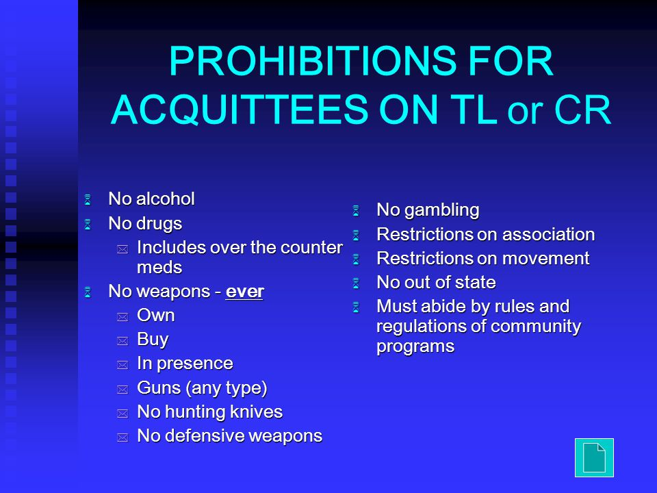 PROHIBITIONS FOR ACQUITTEES ON TL or CR
