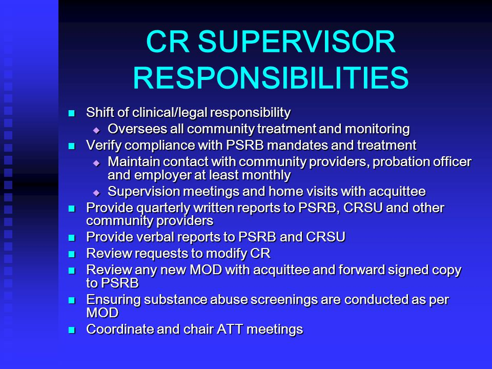 CR SUPERVISOR RESPONSIBILITIES