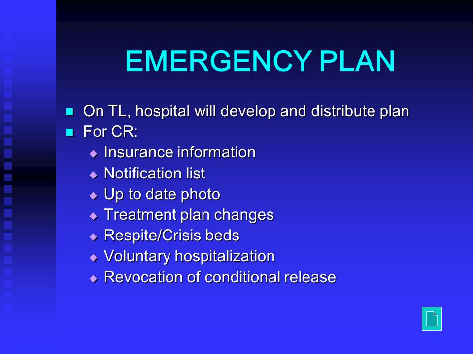 EMERGENCY PLAN On TL, hospital will develop and distribute plan