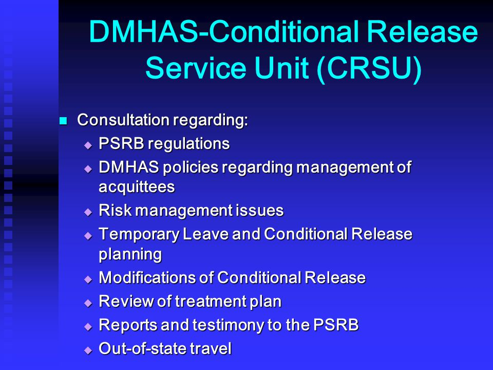 DMHAS-Conditional Release Service Unit (CRSU)