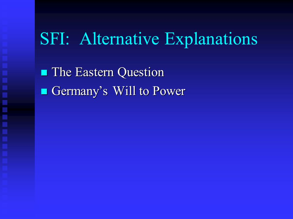 SFI: Alternative Explanations