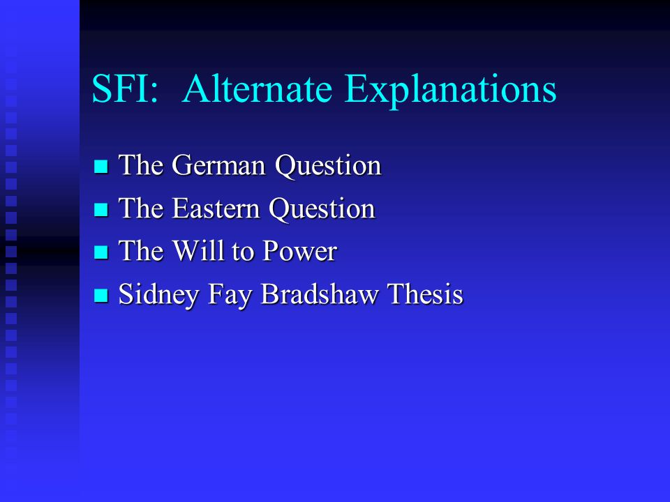 SFI: Alternate Explanations