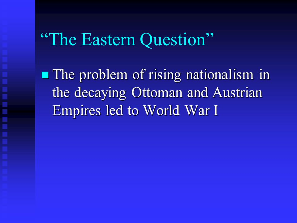 The Eastern Question