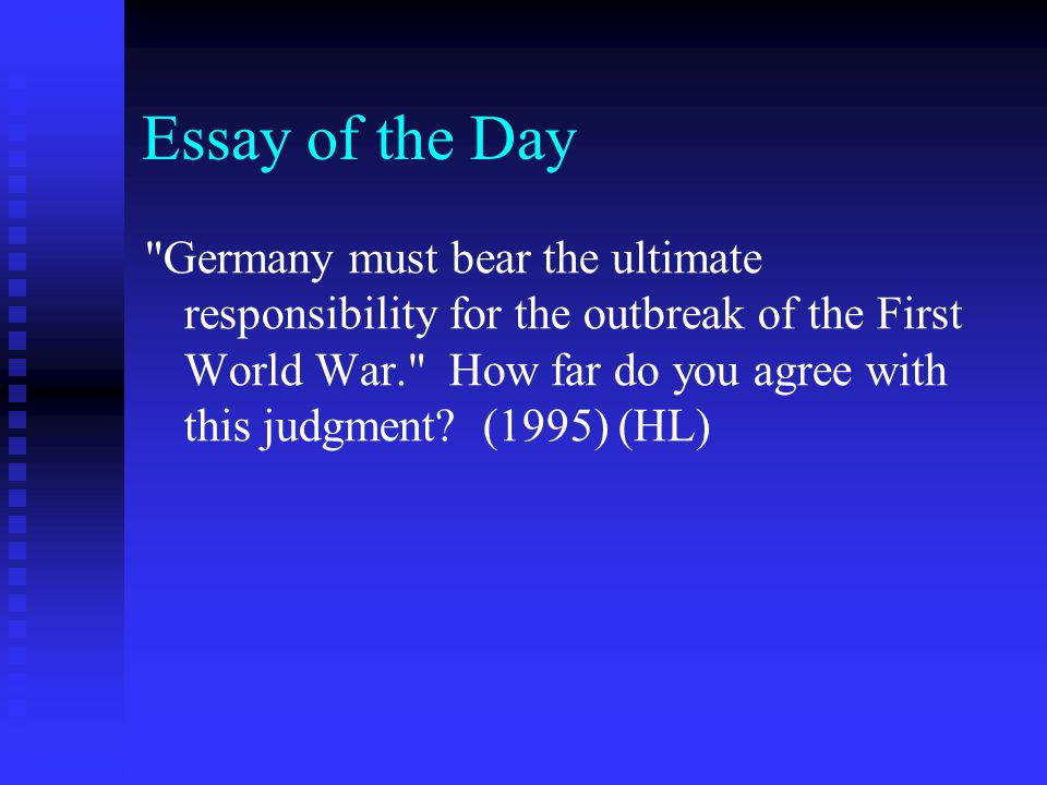 origins of world war i question of the day ppt  essay of the day