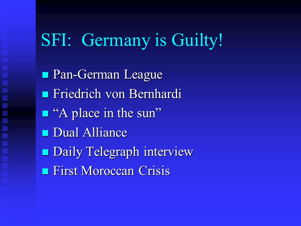 SFI: Germany is Guilty! Pan-German League Friedrich von Bernhardi