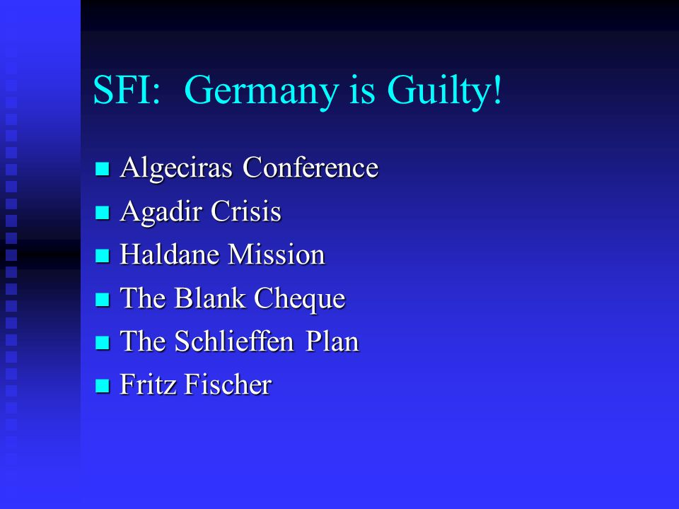 SFI: Germany is Guilty! Algeciras Conference Agadir Crisis