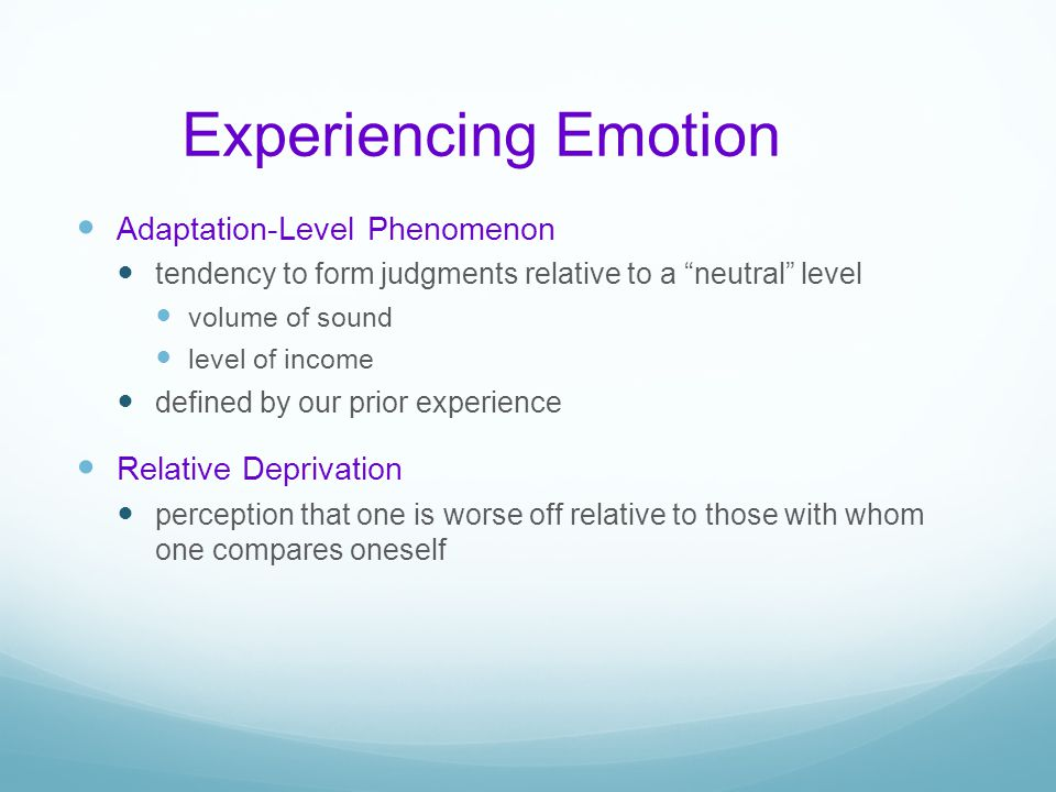 Experiencing Emotion Adaptation-Level Phenomenon Relative Deprivation