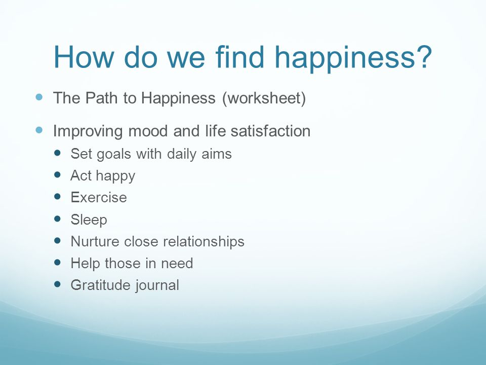 How do we find happiness