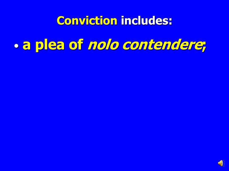a plea of nolo contendere;