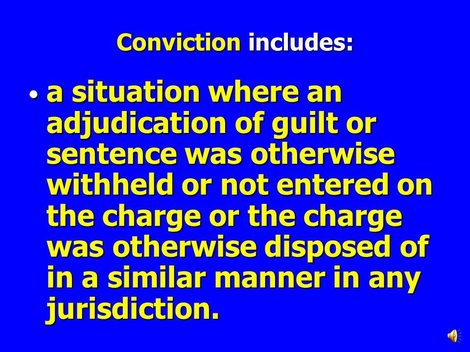 Conviction includes: