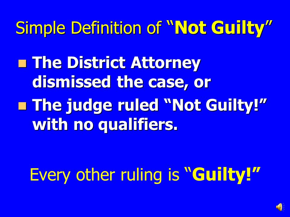 Simple Definition of Not Guilty
