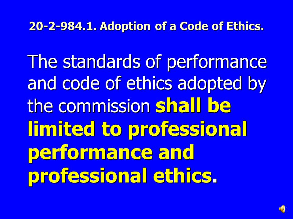 20-2-984.1. Adoption of a Code of Ethics.