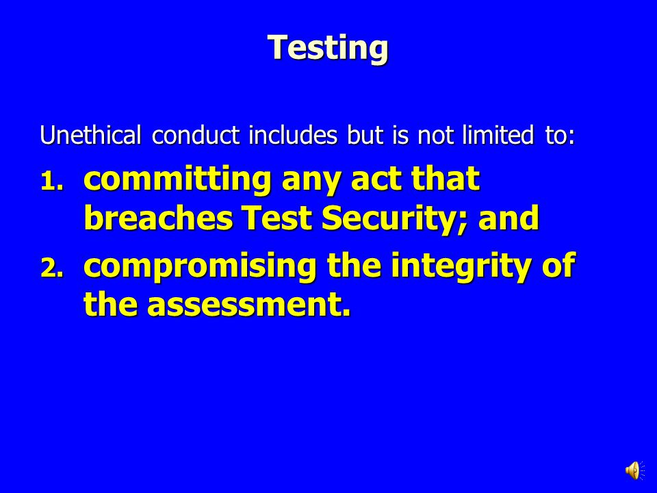 committing any act that breaches Test Security; and