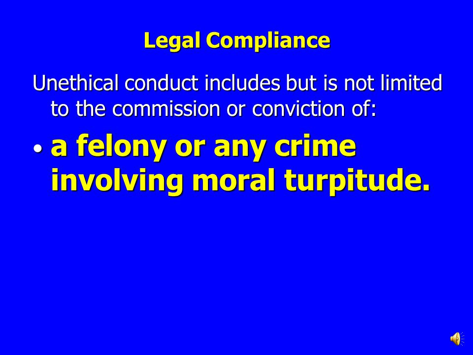a felony or any crime involving moral turpitude.
