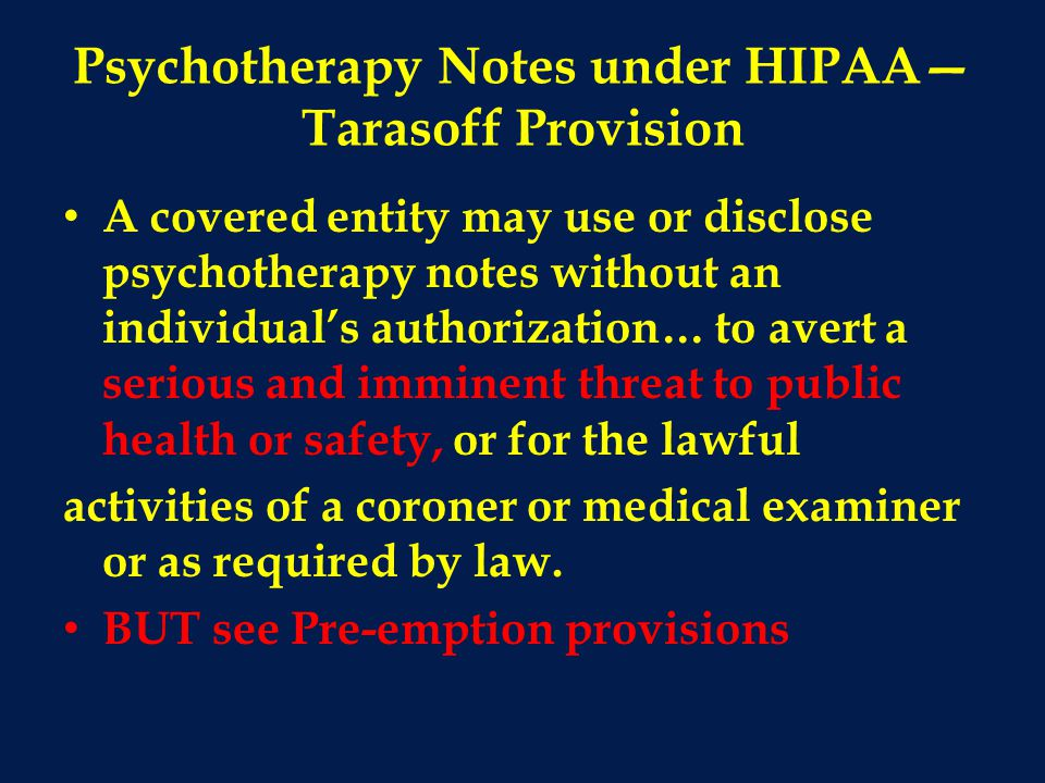 Psychotherapy Notes under HIPAA—Tarasoff Provision